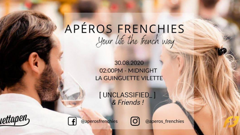 Apéros Frenchies x [ Unclassified_ ] | Sunday Open Air