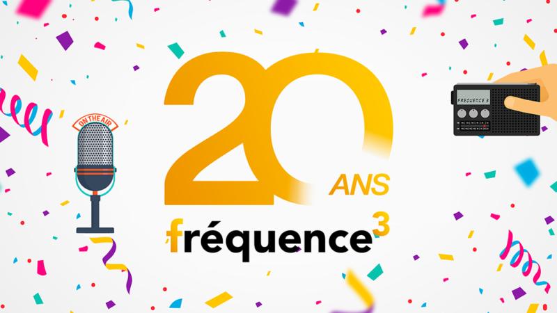 Fréquence 3 fête ses 20 ans !